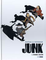 Junk T1 : Come back (0), bd chez Milan de Pothier, Brüno, Croix