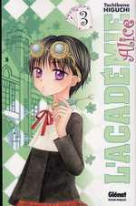 L'académie Alice T3 : , manga chez Glénat de Higuchi