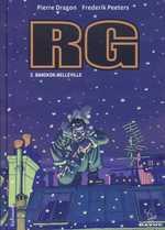 RG T2 : Bangkok-Belleville (0), bd chez Gallimard de Dragon, Peeters