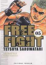 Free Fight - New tough T5, manga chez Tonkam de Saruwatari