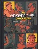 Les ensembles contraires T1, bd chez Futuropolis de Kris, Eric t., Nicoby