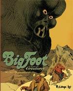BigFoot T3 : Créatures (0), bd chez Futuropolis de Dumontheuil, Merlet