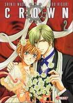 Crown T2, manga chez Asuka de Wada, Higuri