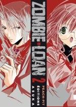 Zombie Loan T2, manga chez Asuka de Peach-Pit