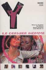 Y, Le Dernier Homme T6 : Entre filles (0), comics chez Panini Comics de Vaughan, Sudzuka, Guerra, Zylonol, Carnevale
