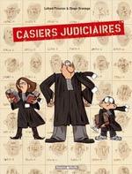 Casiers judiciaires T1, bd chez Dargaud de Lefred-Thouron, Aranega, Bernatets