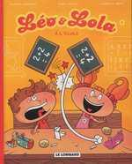 Léo et Lola T4 : A l'école (0), bd chez Le Lombard de Cantin, Nouveau, Croix