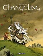 La légende du Changeling T1 : Le mal-venu (0), bd chez Le Lombard de Dubois, Fourquemin, Smulkowski