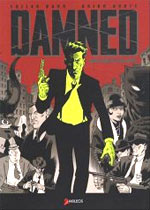 The Damned T1 : Mort pendant trois jours (0), comics chez Akileos de Bunn, Hurtt