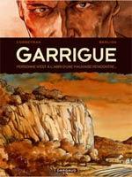 Garrigue T1, bd chez Dargaud de Corbeyran, Berlion