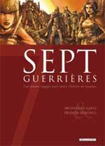 7 guerrières, bd chez Delcourt de Le Galli, Manapul, Moulard