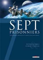 7 prisonniers, bd chez Delcourt de Gabella, Tandiang, Lencot