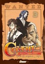 Coyote Ragtime Show T3, manga chez Asuka de Ufotable, Sotozaki, Tartan
