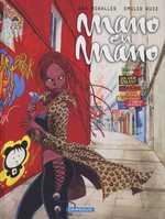 Mano en mano, bd chez Dargaud de Ruiz, Miralles