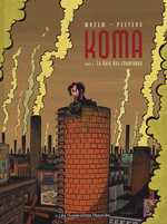 Koma T1 : La voix des cheminées (0), bd chez Les Humanoïdes Associés de Wazem, Peeters, Ralenti