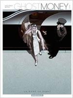 Ghost money T1 : La dame de Dubaï, bd chez Dargaud de Smolderen, Bertail