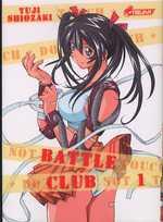Battle club T1, manga chez Asuka de Shiozaki