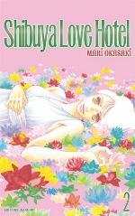 Shibuya love hotel T2, manga chez Delcourt de Okazaki
