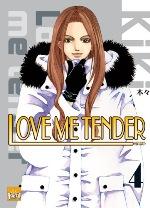 Love me tender T4, manga chez Taïfu comics de Kiki