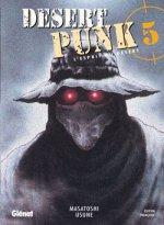 Desert Punk - L'esprit du désert T5, manga chez Glénat de Usune