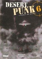 Desert Punk - L'esprit du désert T6, manga chez Glénat de Usune