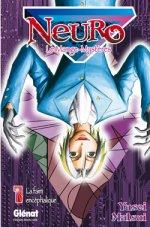Neuro - Le mange mystères T1 : La faim encéphalique (0), manga chez Glénat de Yusei