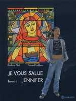 Je vous salue Jennifer T1, bd chez Soleil de Abel, Goffaux, Casadei