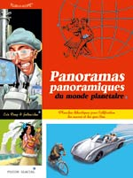 Panoramas Panoramiques du monde planétaire, bd chez Fluide Glacial de Deup, Julien Julien/CDM