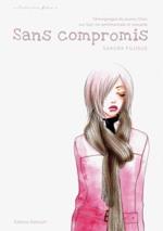 Sans compromis, manga chez Delcourt de Fujisue