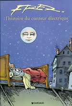 L'histoire du conteur électrique, bd chez Dargaud de Aristides