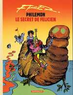 Philémon T13 : Le secret de Félicien (0), bd chez Dargaud de Aristides