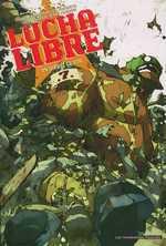 Lucha libre T7 : On dirait le sud, comics chez Les Humanoïdes Associés de Frissen, Witko, Mense, Gaubert, Tanquerelle
