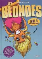 Les blondes T8 : Le grand huit (0), bd chez Soleil de Gaby, Dzack, Guillo