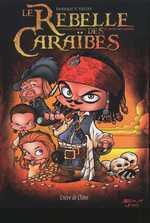 Le rebelle des Caraïbes, comics chez Clair de Lune de Vegas