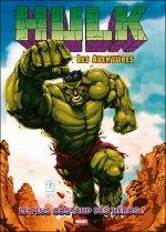 Hulk - Les aventures T1 : Le plus costaud des héros ! (0), comics chez Panini Comics de Raight, Scherberger, Dodd, Sanchez, Rauch