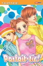 Parfait-tic ! T9, manga chez Panini Comics de Nanaji