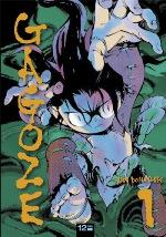 Gagozé T1, manga chez 12 bis de Dongshik