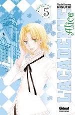 L'académie Alice T5 : , manga chez Glénat de Higuchi