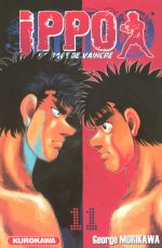 Ippo – Saison 1 - La rage de vaincre, T11, manga chez Kurokawa de Morikawa