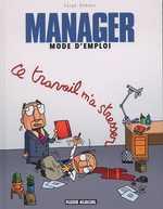 Manager - Mode d'emploi T2, bd chez Fluide Glacial de Dehaes
