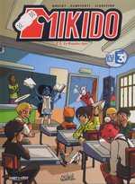 Mikido T1 : Le premier jour (0), bd chez Soleil de Roulot, Campinoti, Algozzino
