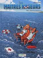 Les maîtres nageurs T3 : Dans la mer jusqu'au cou (0), bd chez Bamboo de Brrémaud, Reynes, Cosson