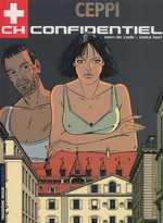 CH-Confidentiel T3 : Nom de code : Mata Hari (0), bd chez Le Lombard de Ceppi