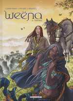 Weëna T6 : Voyage (0), bd chez Delcourt de Corbeyran, Picard, Brants