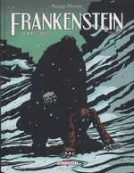 De Mary Shelley frankenstein T3, bd chez Delcourt de Mousse