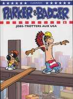 Parker et badger T6 : Jobs-Trotters aux USA (0), bd chez Dupuis de Cuadrado