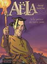 Aëla T3 : Le prince de nulle part (0), bd chez Dupuis de Bertho, Duval, Usagi