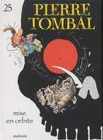 Pierre Tombal T25 : Mise en orbite (0), bd chez Dupuis de Cauvin, Hardy, Cerise