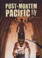 Post Mortem Pacific T2 : Guadalupe (0), bd chez Soleil de Nhieu, Torta