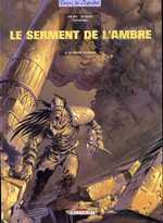 Le serment de l'ambre T4 : Le désert d'Akaba (0), bd chez Delcourt de Contremarche, Dieter, Le Roux, Sorel, Gonzalbo